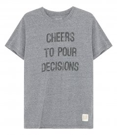 CLOTHES - CHEERS TO POUR DECISIONS