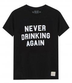NEVER DRIKING AGAIN T-SHIRT