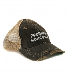 PROBABLY HUNGOVER HAT