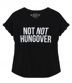 CLOTHES - NOT NOT HUNGOVER T-SHIRT